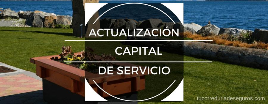 Actualizacion Capital Servicio Seguro Decesos