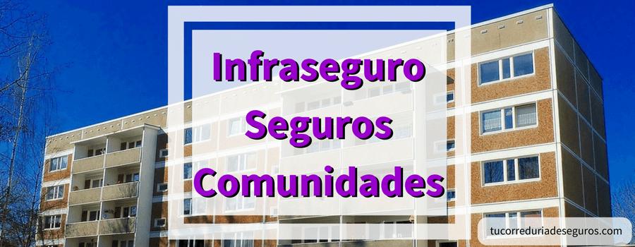 infraseguro seguros comunidades