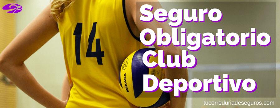 seguro obligatorio club deportivo