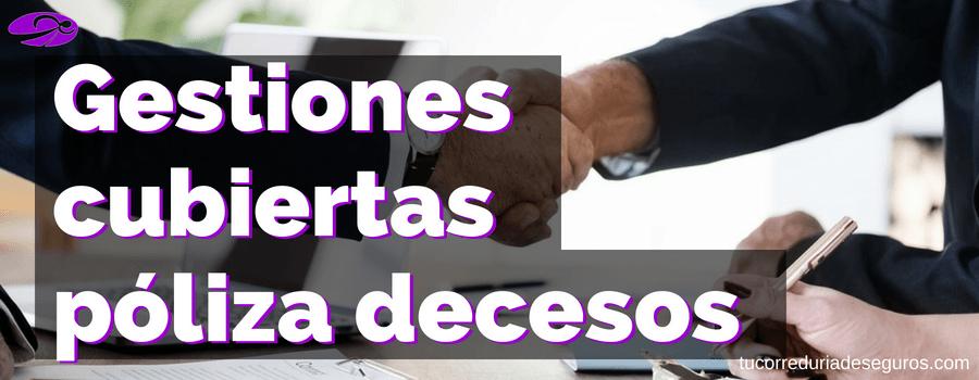 ¿Qué Papeleos/gestiones Cubre El Seguro De Decesos Cuando Hay Un Fallecimiento?