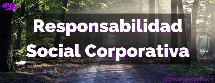 Qué Es La Responsabilidad Social Corporativa