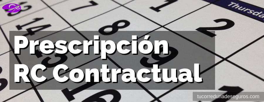 prescripcion responsabilidad civil contractual