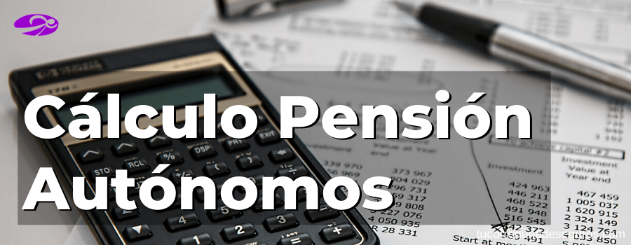 Calculo Pension Jubilacion Autonomo