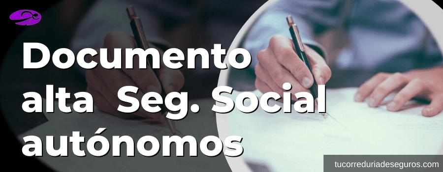 Documento Alta Seguridad Social Autonomos