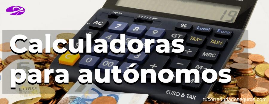 Calculadoras Para Autónomos