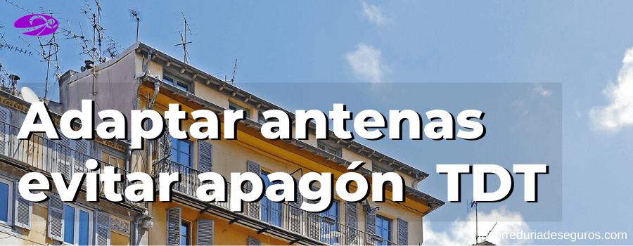 Adaptar Las Antenas En Comunidades De Vecinos Para Evitar El Apagón De La TDT