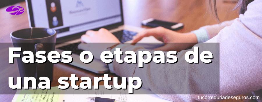 Fases O Etapas De Una Startup