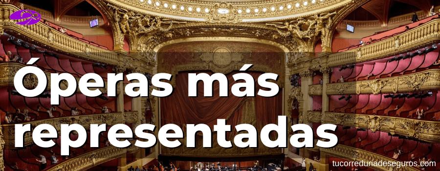 operas mas representadas famosas mundo