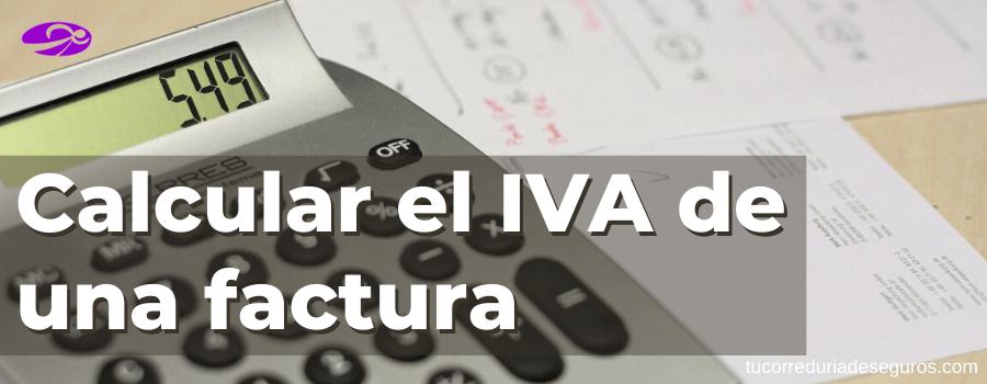 Calcular El IVA En Una Factura