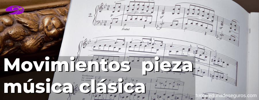 Movimientos En Una Pieza De Música Clásica
