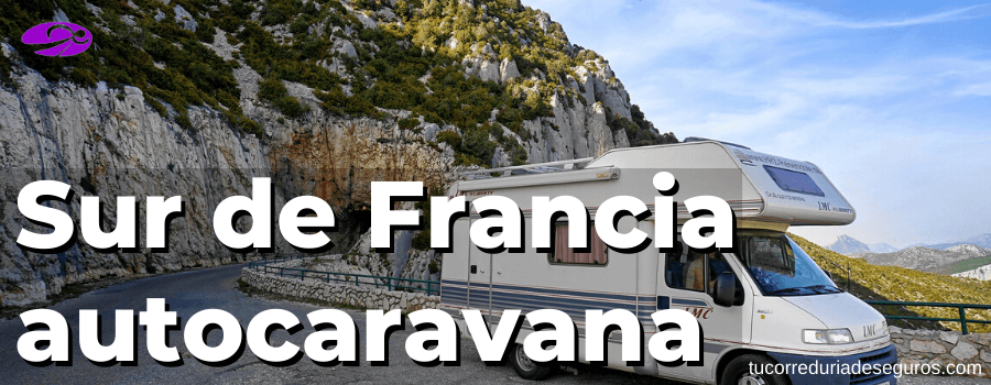 Sur De Francia En Autocaravana
