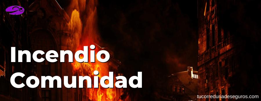 cobertura incendio seguro comunidad garantia
