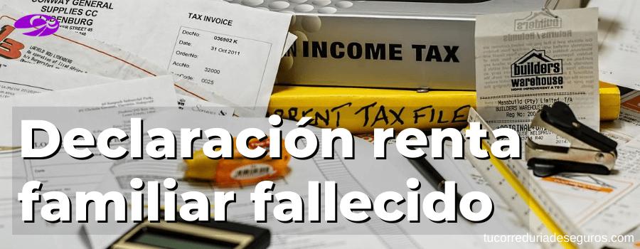 declaración renta familiar fallecido