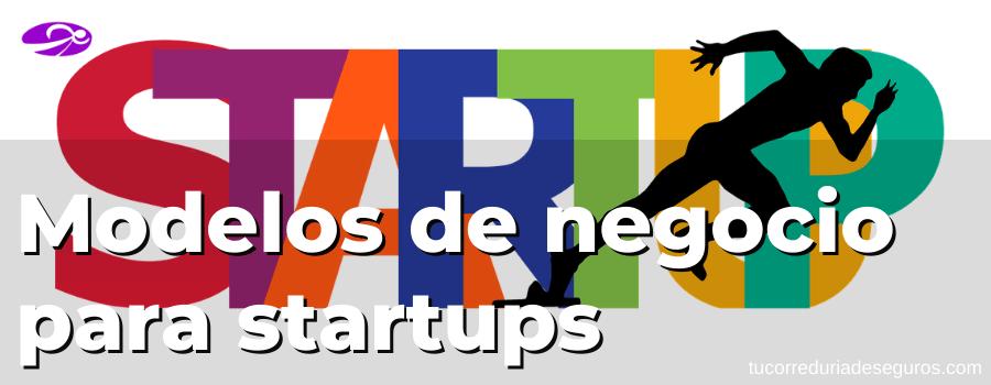modelos de negocio para startups