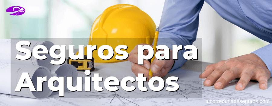seguros para arquitectos poliza responsabilidad civil profesional arquitectos y aparejadores
