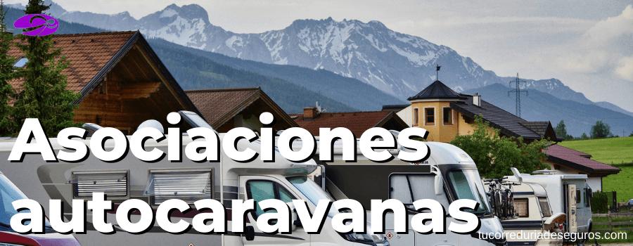 Asociaciones De Autocaravanas En Espana