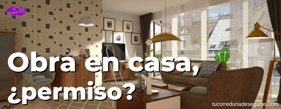 pedir permiso por obra en casa