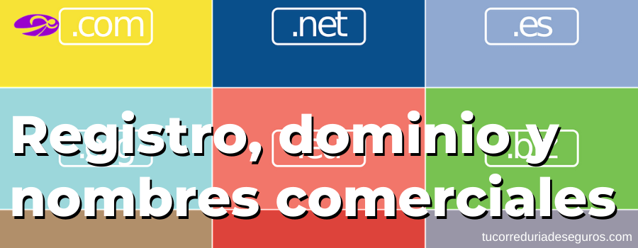 registro, dominio y nombres comerciales