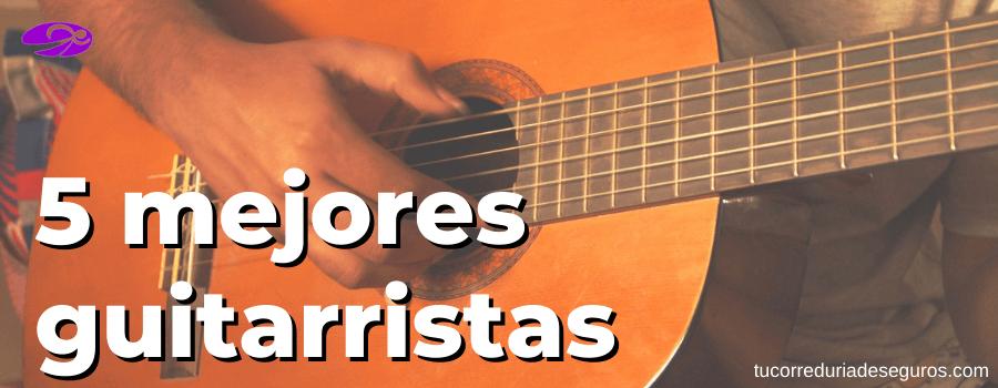 5 mejores guitarristas